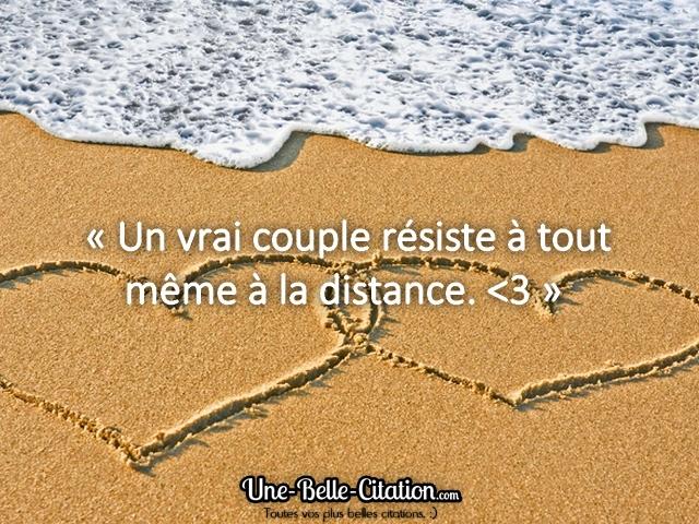 « Un vrai couple résiste à tout même à la distance. <3 »